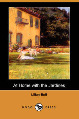 At Home with the Jardines (Dodo Press) (Paperback)