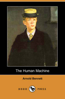 The Human Machine (Dodo Press) (Paperback)