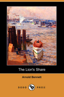 The Lion's Share (Dodo Press) (Paperback)