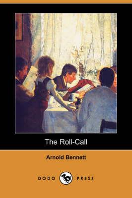 The Roll-Call (Dodo Press) (Paperback)
