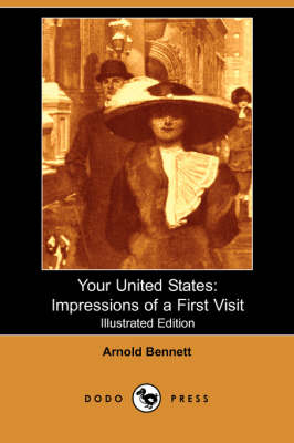 Your United States: Impressions of a First Visit (Illustrated Edition) (Dodo Press) (Paperback)