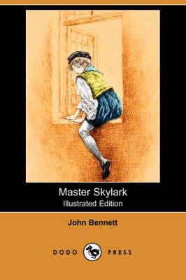 Master Skylark (Illustrated Edition) (Dodo Press) (Paperback)