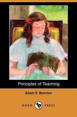Principles of Teaching (Dodo Press) (Paperback)