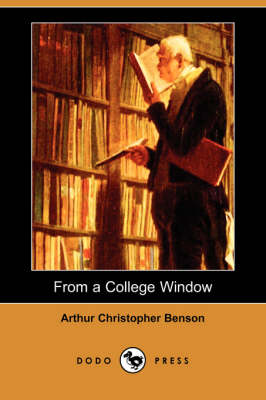 From a College Window (Dodo Press) (Paperback)
