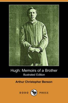 Hugh: Memoirs of a Brother (Dodo Press) (Paperback)