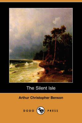 The Silent Isle (Dodo Press) (Paperback)