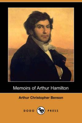 Memoirs of Arthur Hamilton (Dodo Press) (Paperback)