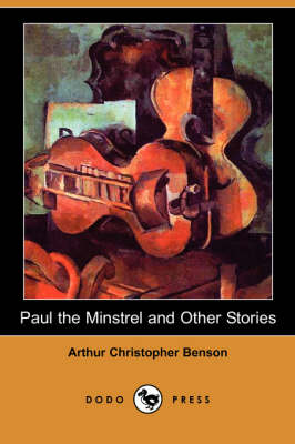 Paul the Minstrel and Other Stories (Dodo Press) (Paperback)