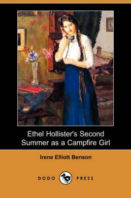 Ethel Hollister's Second Summer as a Campfire Girl (Dodo Press) (Paperback)