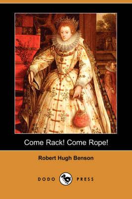 Come Rack! Come Rope! (Dodo Press) (Paperback)