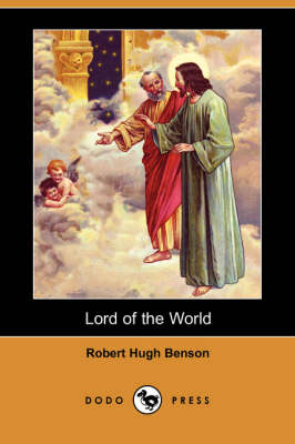 Lord of the World (Dodo Press) (Paperback)