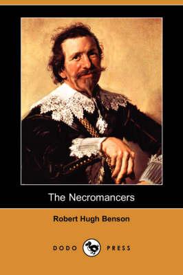 The Necromancers (Dodo Press) (Paperback)