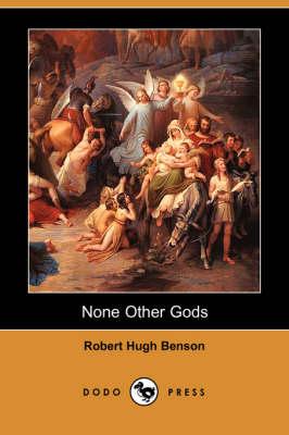 None Other Gods (Dodo Press) (Paperback)