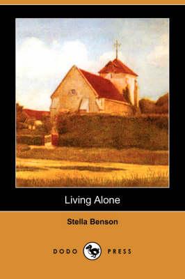 Living Alone (Dodo Press) (Paperback)