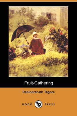 Fruit-Gathering (Dodo Press) (Paperback)