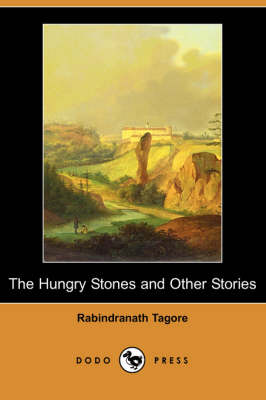 The Hungry Stones and Other Stories (Dodo Press) (Paperback)