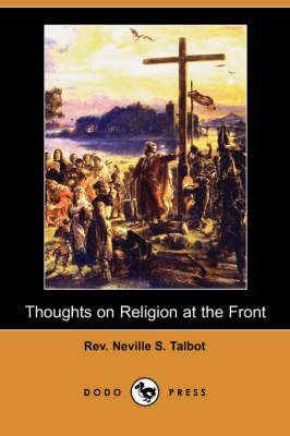 Thoughts on Religion at the Front (Dodo Press) (Paperback)