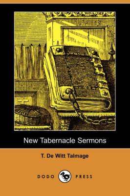 New Tabernacle Sermons (Dodo Press) (Paperback)