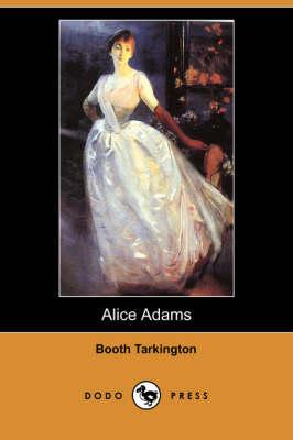 Alice Adams (Dodo Press) (Paperback)