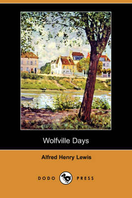 Wolfville Days (Dodo Press) (Paperback)