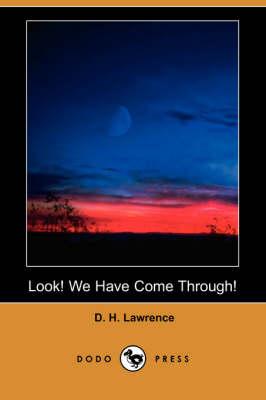 Look! We Have Come Through! (Dodo Press) (Paperback)