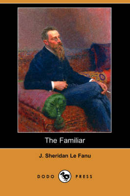 The Familiar (Dodo Press) (Paperback)