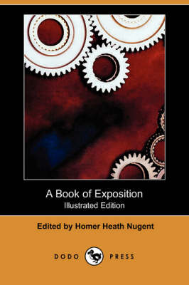 A Book of Exposition (Illustrated Edition) (Dodo Press) (Paperback)