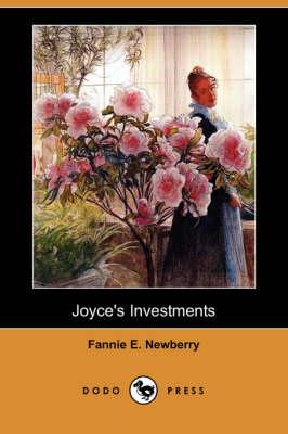 Joyce's Investments (Dodo Press) (Paperback)