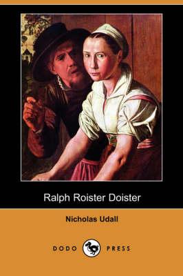 Ralph Roister Doister (Dodo Press) (Paperback)