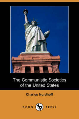 The Communistic Societies of the United States (Paperback)
