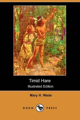 Timid Hare (Illustrated Edition) (Dodo Press) (Paperback)