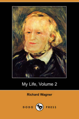My Life, Volume 2 (Dodo Press) (Paperback)
