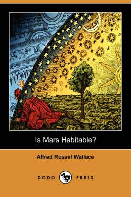 Is Mars Habitable? (Dodo Press) (Paperback)