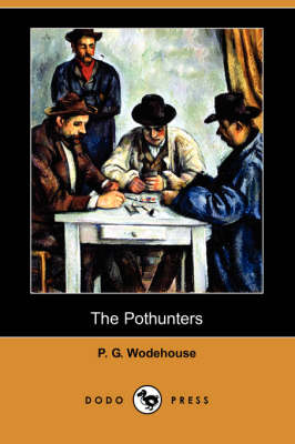 The Pothunters (Dodo Press) (Paperback)