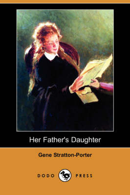 Her Father's Daughter (Dodo Press) (Paperback)