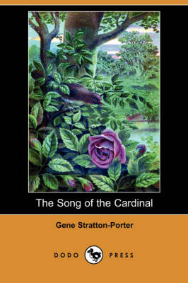 The Song of the Cardinal (Dodo Press) (Paperback)