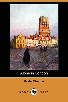 Alone in London (Dodo Press) (Paperback)