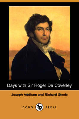 Days with Sir Roger de Coverley (Dodo Press) (Paperback)