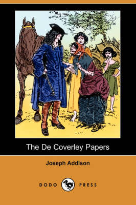 The de Coverley Papers (Illustrated Edition) (Dodo Press) (Paperback)