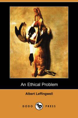 An Ethical Problem (Dodo Press) (Paperback)