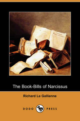 The Book-Bills of Narcissus (Dodo Press) (Paperback)