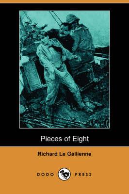 Pieces of Eight (Dodo Press) (Paperback)
