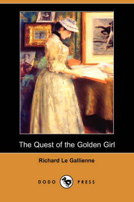 The Quest of the Golden Girl (Dodo Press) (Paperback)