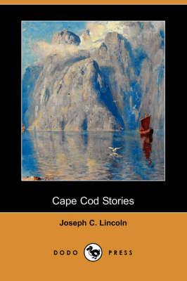 Cape Cod Stories (Dodo Press) (Paperback)