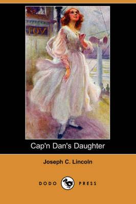Cap'n Dan's Daughter (Dodo Press) (Paperback)