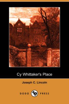 Cy Whittaker's Place (Dodo Press) (Paperback)