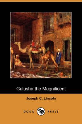 Galusha the Magnificent (Dodo Press) (Paperback)