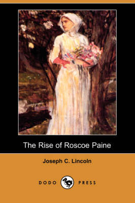 The Rise of Roscoe Paine (Dodo Press) (Paperback)