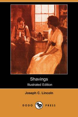 Shavings (Illustrated Edition) (Dodo Press) (Paperback)