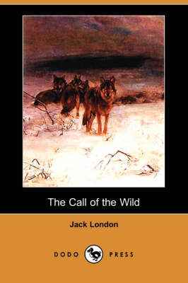 The Call of the Wild (Dodo Press) (Paperback)